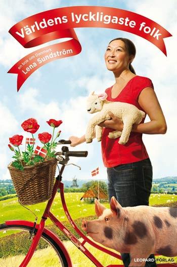 Världens lyckligaste folk – en bok om Danmark